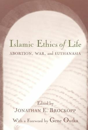 Islamic Ethics of Life PDF