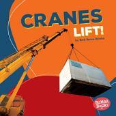 Cranes Lift!
