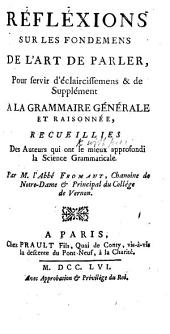 Grammaire générale et raisonnée, 1660. An enlarged photographic reprint of the edition of 1660 and of several pages of the edition of 1664: Volume 2