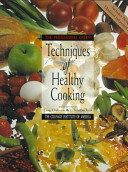 The Professional Chef S Techniques Of Healthy Cooking