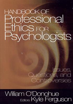 Handbook of Professional Ethics for Psychologists