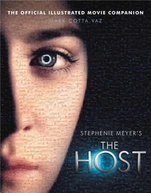 The Host  The Official Illustrated Movie Companion