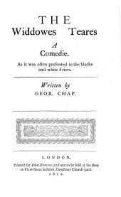 Widdowes teares. Masque of the Middle Temple, and Lincolns Inne. Tragedy of Caesar and Pompey. Tragedy of Alphonsus, emperor of Germany. Revenge for honour. Notes