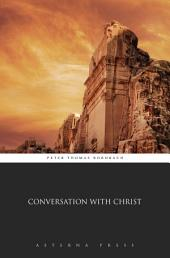 Conversation With Christ