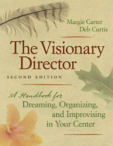 The Visionary Director  Second Edition PDF