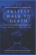 Fastest Walk to Death