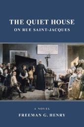 The Quiet House on Rue Saint-Jacques