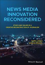 News Media Innovation Reconsidered