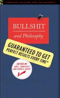 Bullshit and Philosophy PDF