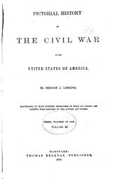 Pictorial History of the Civil War in the United States of America: Volume 3