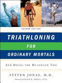 Triathloning for Ordinary Mortals