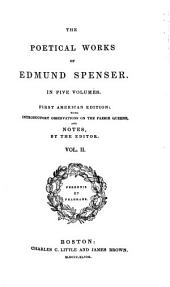 The Poetical Works of Edmund Spenser: In Five Volumes, Volume 2
