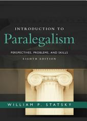 Introduction to Paralegalism: Perspectives, Problems and Skills: Edition 8
