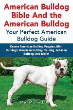 American Bulldog Bible And the American Bulldog