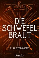 Fairytale gone Bad 4  Die Schwefelbraut PDF
