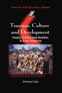 Tourism  Culture and Development PDF