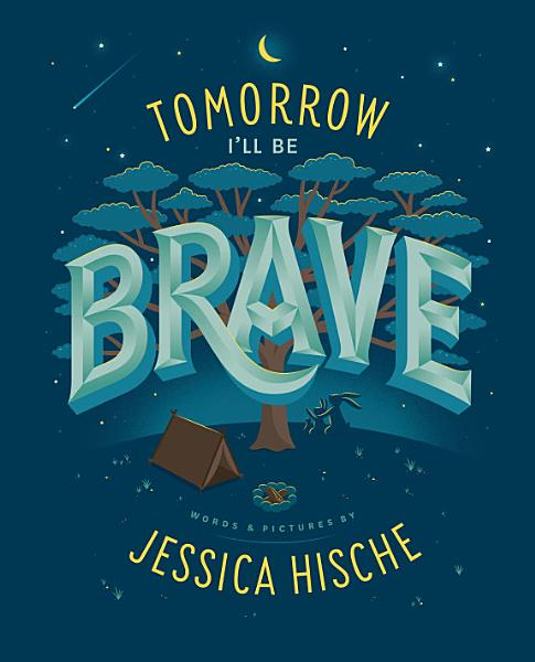 Download Tomorrow I ll Be Brave Book