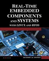 Real-Time Embedded Components and Systems with Linux and RTOS: Edition 2