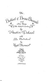 The Ballad of Beau Brocade,: And Other Poems of the XVIIIth Century