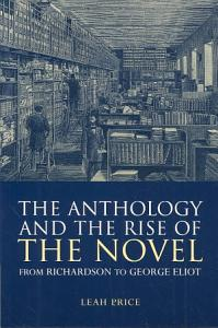 The Anthology and the Rise of the Novel PDF