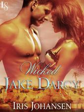 Wicked Jake Darcy: A Loveswept Classic Romance