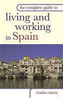 The Complete Guide to Living and Working in Spain PDF
