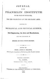 Journal of the Franklin Institute: Volume 39; Volume 69