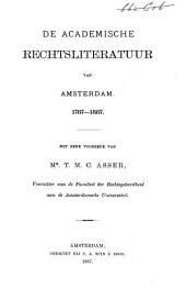 De academische rechtsliteratuur van Amsterdam, 1787-1887