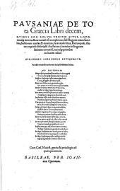 """""""Pavsaniae"""" De Tota Græcia Libri decem ... Abrahamo Loeschero interprete"""