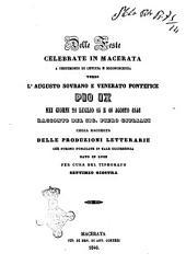 Delle feste celebrate in Macerata a testimonio di letizia e riconoscenza verso l'augusto sovrano e venerato pontefice Pio 9. nei giorni 21 luglio 15 e 16 agosto 1846 racconto del sig. Piero Giuliani colla raccolta delle produzioni letterarie che furono pubblicate in tale occorrenza