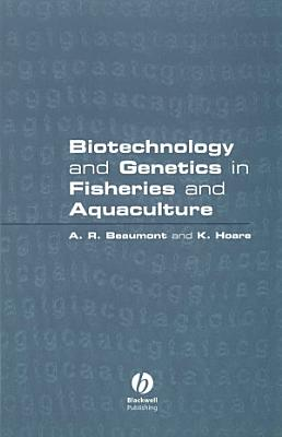 Biotechnology and Genetics in Fisheries and Aquaculture