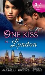 One Kiss In London A Shameful Consequence Ruthless Tycoon Innocent Wife Falling For Her Convenient Husband Book PDF