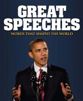 Great Speeches: Words that Shaped the World