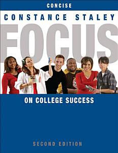 FOCUS on College Success  Concise Edition Book