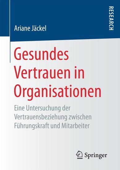 Gesundes Vertrauen in Organisationen PDF