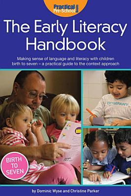 The Early Literacy Handbook PDF