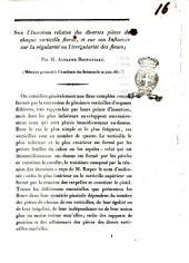 Sur l'insertion relative des diverses pièces de chaque de chaque verticille floral, et sur son influence sur la régularité des fleurs mémoire présenté à l'Académie des sciences le 20 juin 1831 par m. Adolphe Brongniart