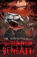 The Monstrumologist  The Terror Beneath PDF