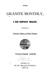 The Granite Monthly: Volume 1
