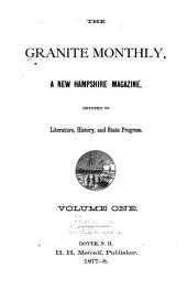 The Granite Monthly: Volume 1