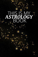 This Is My Astrology Book