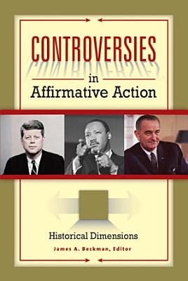 Controversies in Affirmative Action  3 volumes  PDF