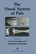 The Visual System of Fish PDF