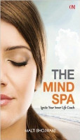 The Mind Spa  Ignite Your Inner Life Coach PDF