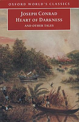 Heart of Darkness and Other Tales