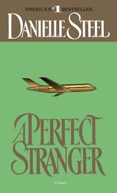 A Perfect Stranger: A Novel