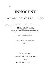 Innocent: A Tale of Modern Life, Volume 1