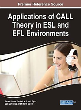 Applications of CALL Theory in ESL and EFL Environments PDF