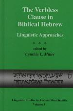 The Verbless Clause in Biblical Hebrew