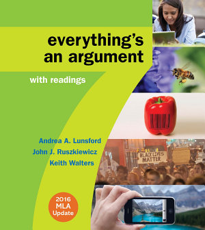 Everything s an Argument with Readings with 2016 MLA Update PDF